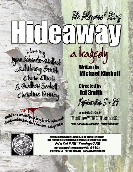 Hideaway 2008 an original script by Michael Kimball Players' Ring in collaboration with New YORK Theater Co. Poster design by Michael Kimball